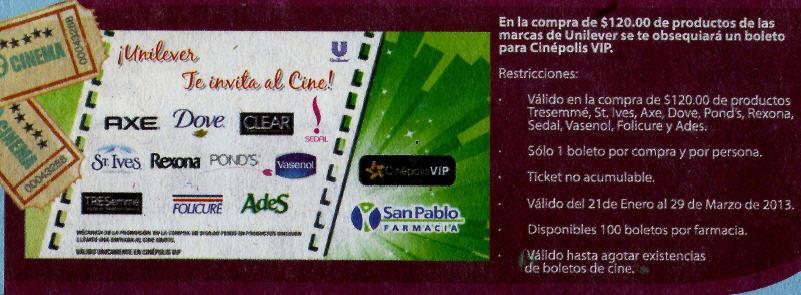 Boleto para Cinépolis VIP gratis comprando $120 de productos Unilever en Farmacia San Pablo