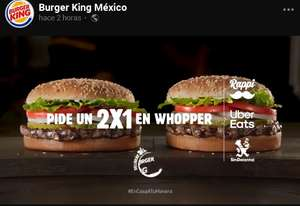Burger King: Whopper al 2X1 pidiendo a través de Sin delantal , Rappi y Uber Eats.