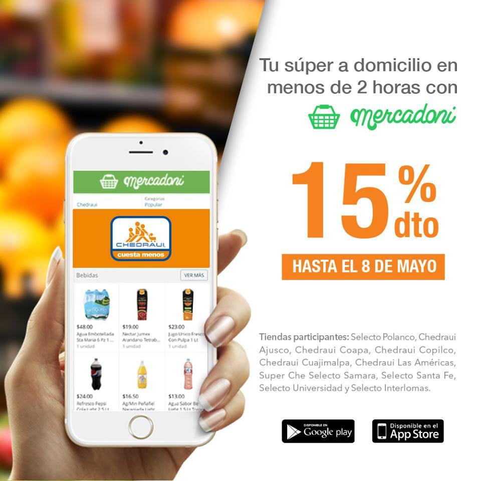 Chedraui: 15% de descuento en súper comprando a través de Mercadoni (DF)