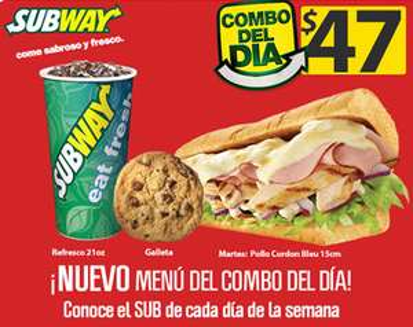 Subway: combo del día a $47
