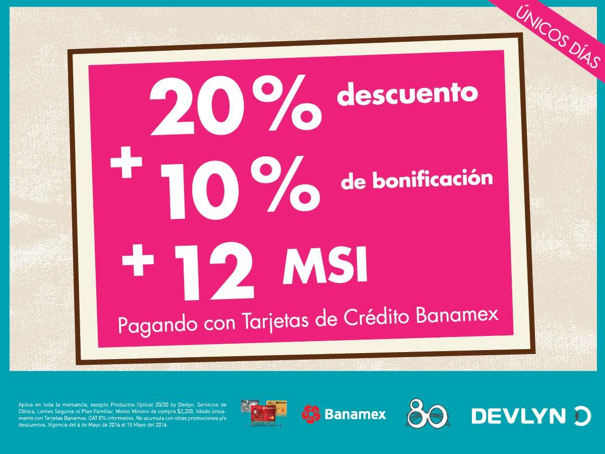Ópticas Devlyn: 20% de descuento + 10% de bonificación + 12MSI pagando con Banamex
