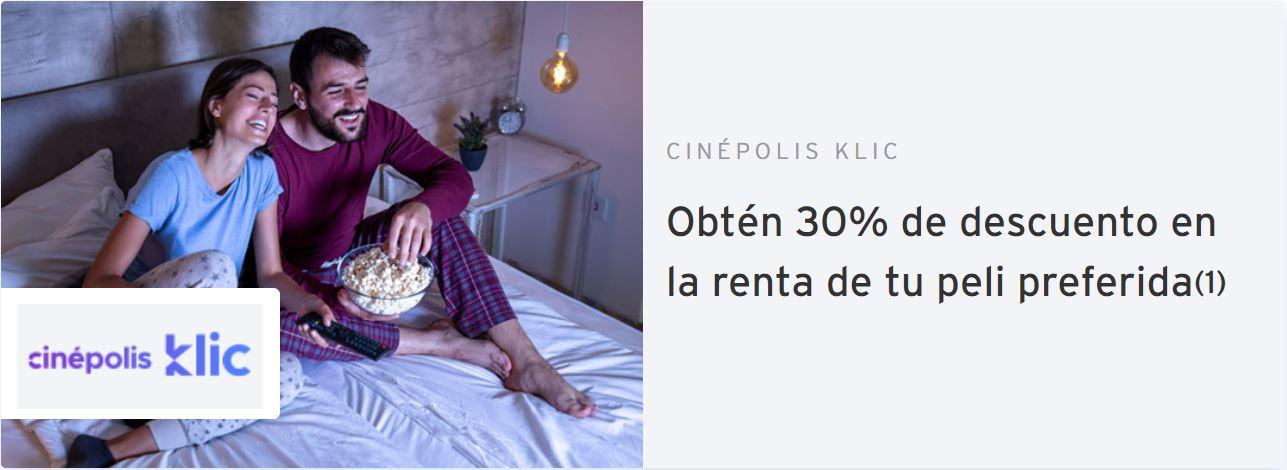 Citibanamex: 30% de descuento en la renta de una película en Cinépolis Klic