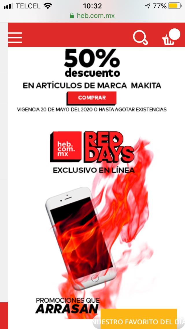 HEB Red Days hasta 50% de descuento makita, 40% asadores, 30% cosméticos