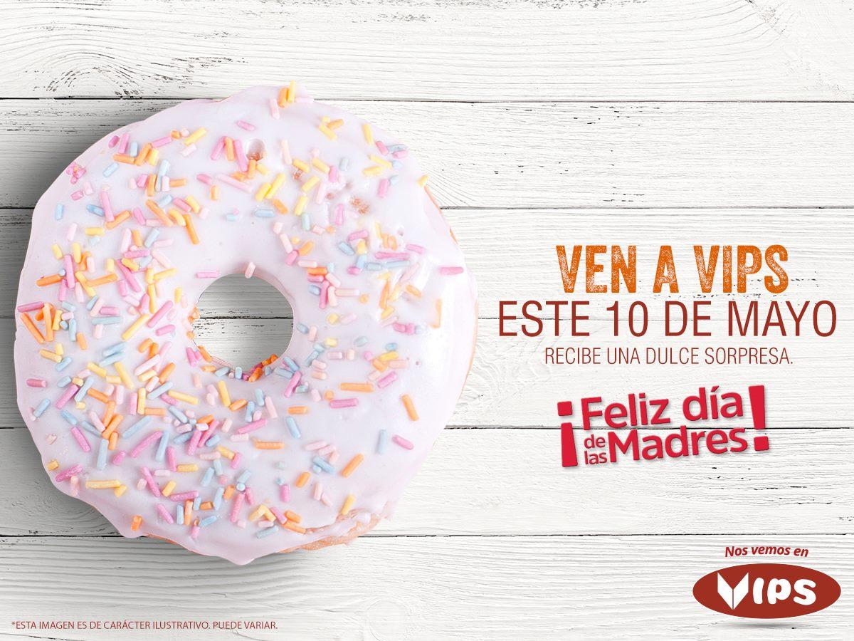 Promoción día de las madres Vips: postre gratis
