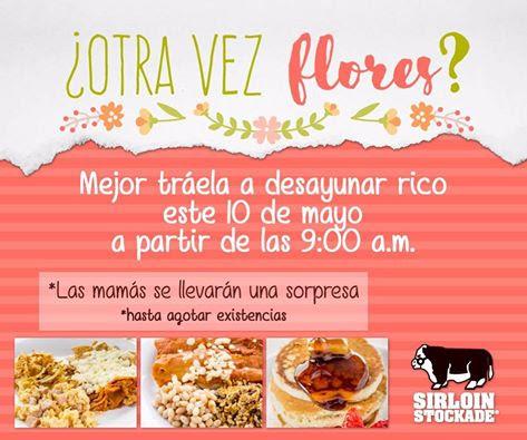 Sirloin Stockade Querétaro: desayuno buffet a $112 + regalo sorpresa para las mamás