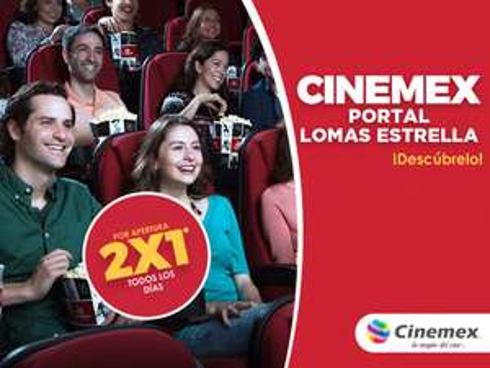 Cinemex Lomas Estrella CDMX: 2x1 en todas las salas por apertura