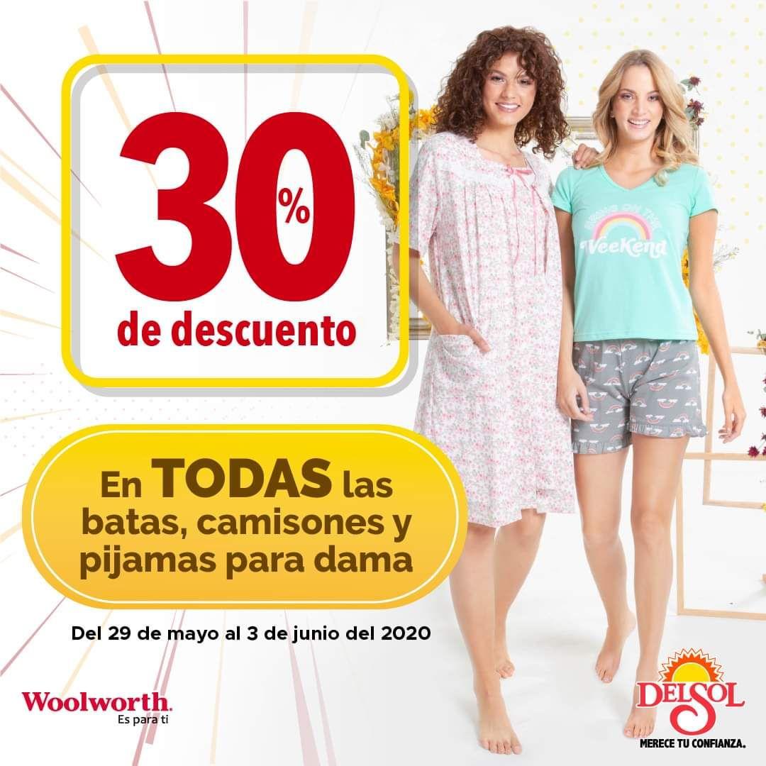 Woolworth: 30% de descuento en todas las batas, camisones y pijamas para dama