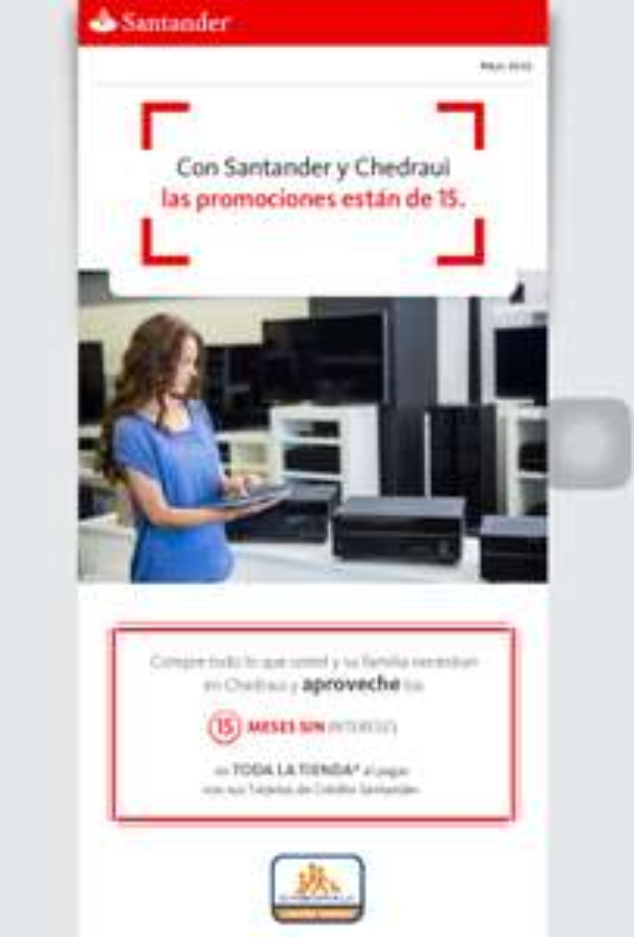 Chedraui: toda la tienda a 15 Meses Sin Intereses pagando con Santander