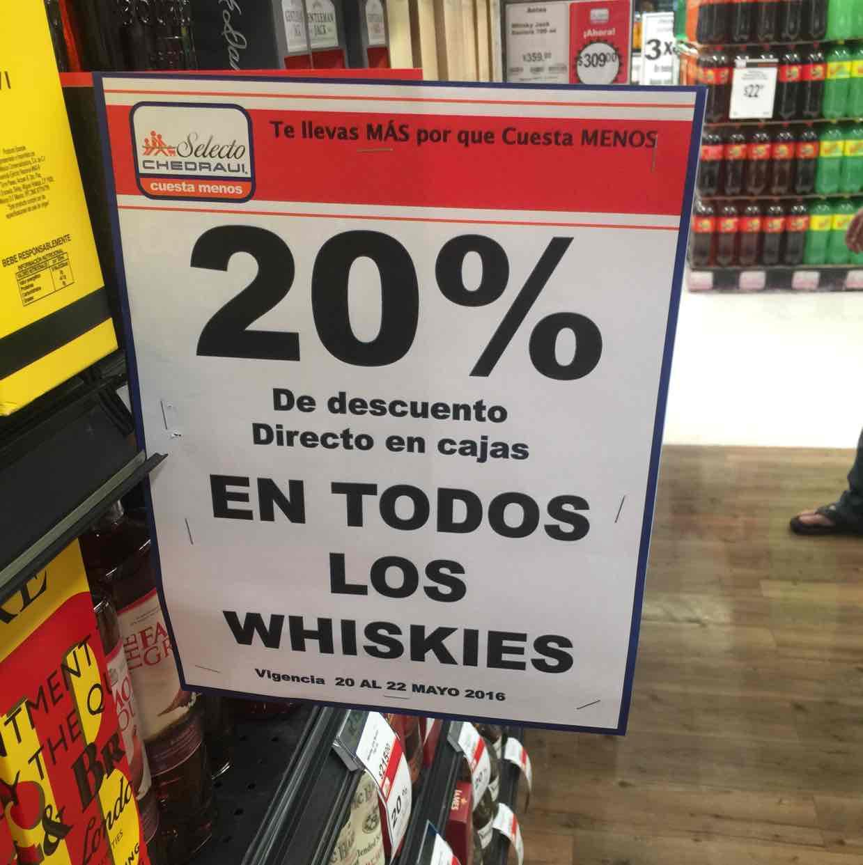 Chedraui: 20% de descuento en todos los Whiskys