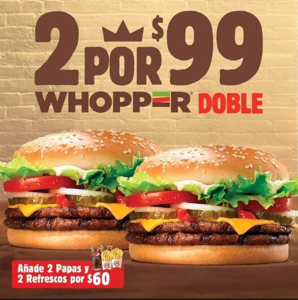 Burger King: 2 Whopper doble por $99.00