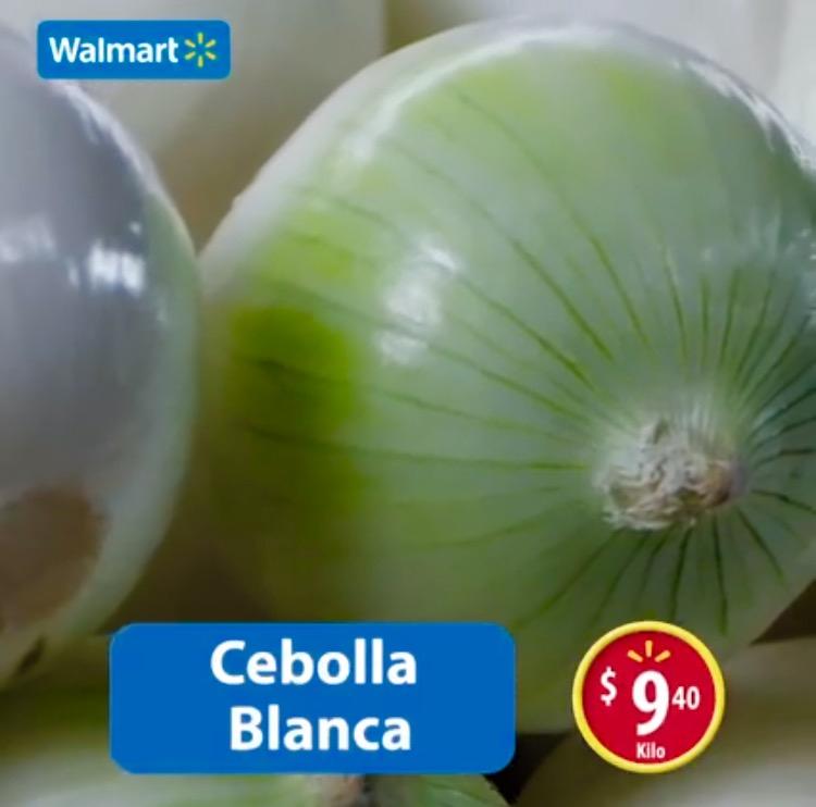 Martes de frescura en Walmart mayo 24: Cebolla Blanca a $9.40 el kilo y más