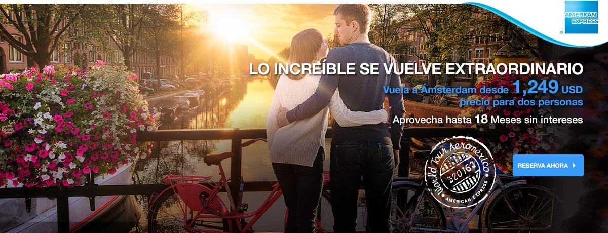 AeroMéxico: vuelo redondo para 2 personas a Ámsterdam por 1,249 Dolares + 18 meses sin Intereses y más