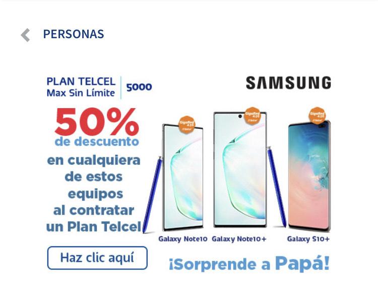 50% de descuentos en equipos Samsung seleccionados al contratar plan Telcel.