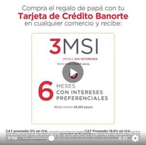 Banorte: Difiere a 3 Meses sin Intereses o 6