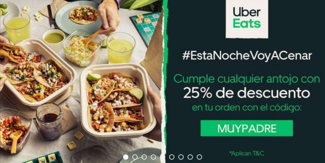 Uber eats 25% de descuento en compras mayores de $400
