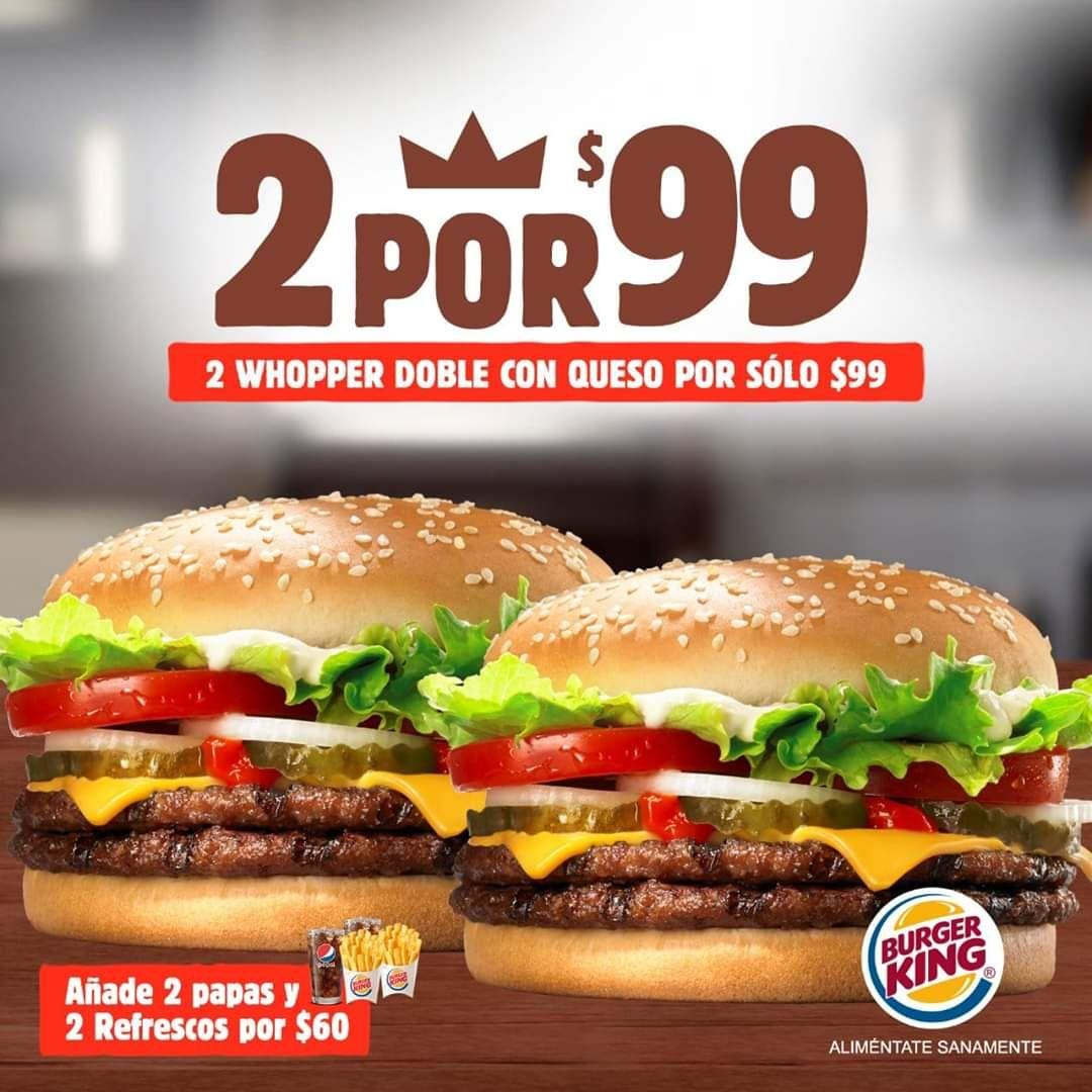 Burger King: 2 Whopper doble c/queso por $99