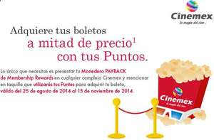Cinemex: 50% de descuento con Monedero Payback de Membership Rewards (American Express)