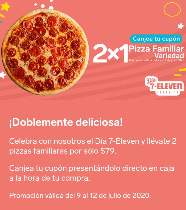 7 Eleven: 2 x 1 Pizza Familiar variedad.