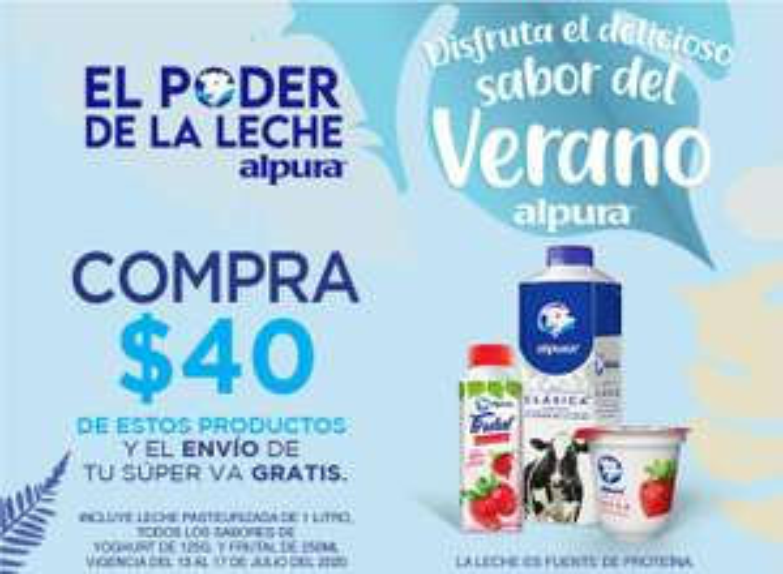 Chedraui: Envío gratis de tu super en la compra de $40 en productos Alpura