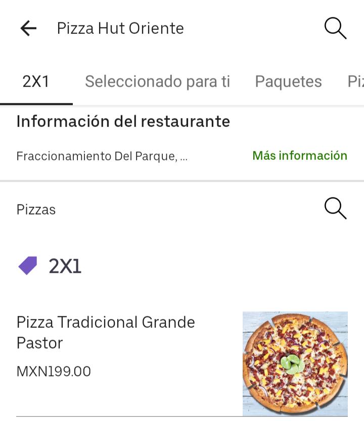 Uber eats: Pizza Hut; 2 pizzas grandes de pastor por $199