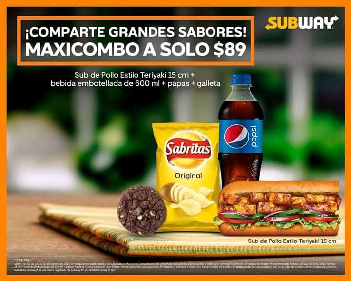 Subway: Maxi Combo (incluye: Sub de 15 cm (Pollo Estilo Teriyaki) + Bebida PET 600ml + 1 paquete de Sabritas y 1 Galleta.)
