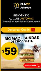 McDonald's: Obten cupón (Big mac + Sundae × $59) y beneficios exclusivos por registrarse al CLUB VIP AUTOMAC.