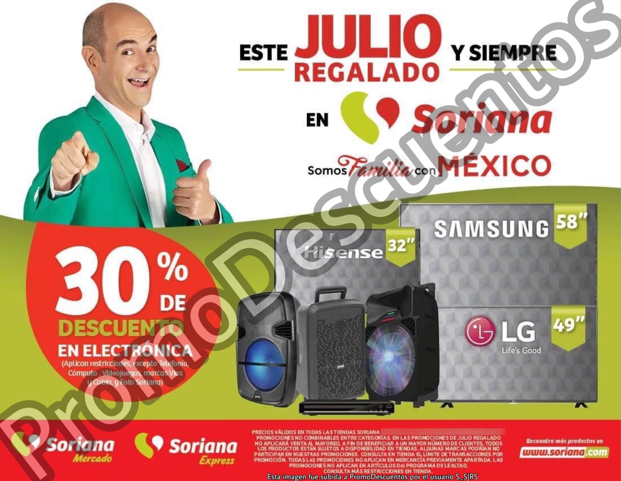 Julio Regalado 2020 en Soriana: 30% en TODA la Electrónica