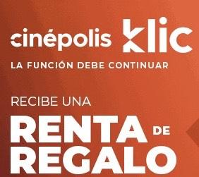 Cinepolis Klic: Renta Gratis con Tarjetas VISA - Vigencia: hasta el 30 de Septiembre 2020