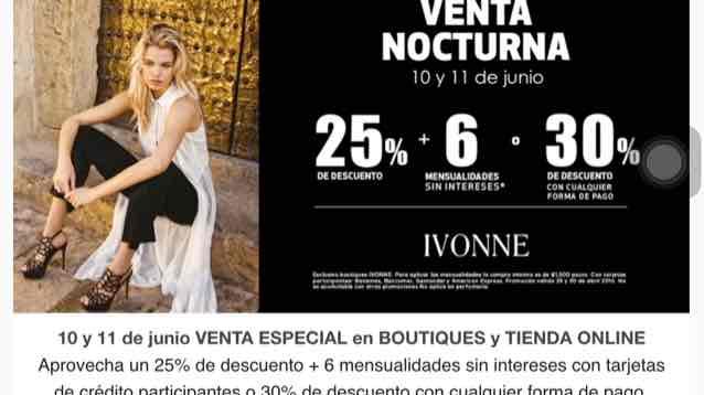 Ivonne: venta nocturna 10 y 11 de junio - hasta 30% de descuento