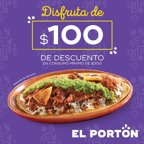 El Portón - $100 DE DESCUENTO SOBRE $300 DE CONSUMO