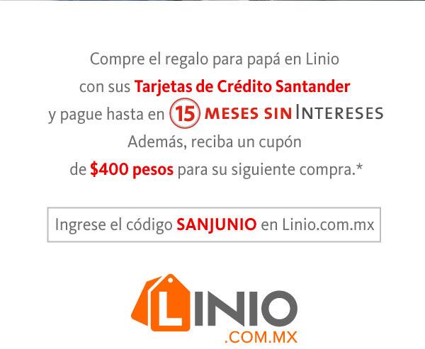 Linio: 15 MSI Santander y Cupón de $400 para segunda compra en pedidos mayores a $2,500