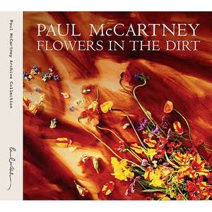 Mixup: Flowers in the dirt (Paul McCartney 3CD'S + DVD)(DELUX)