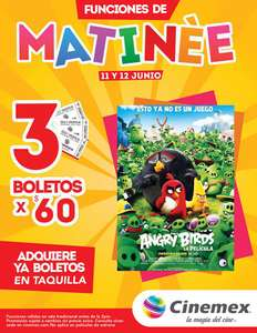 Cinemex: 3 boletos para matinée Angry Birds x $60