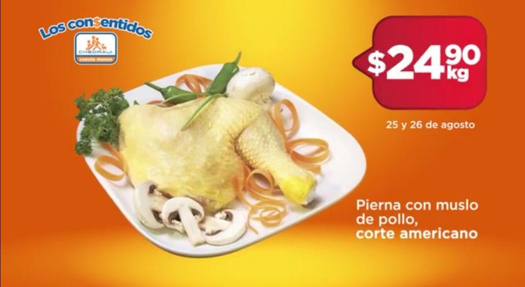 Chedraui: Pierna con Muslo de Pollo Corte Americano $24.90 kg... Pulpa o Chuleta de Cerdo $72.00 kg.