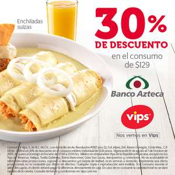 Vips: 30% Descuento con Banco Azteca consumo personal