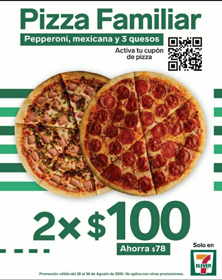 7 Eleven: 2 pizzas familiares por $100 pesos