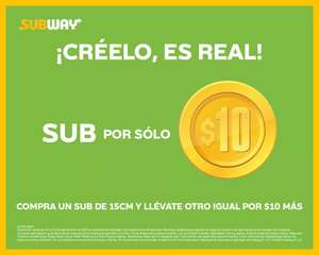Subway: Compra un Sub y obtén el segundo por $10 adicionales