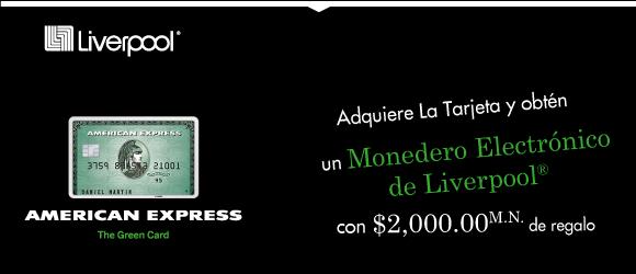 American Express: Adquiere tu tarjeta y de regalo monedero electrónico de Liverpool con $2,000