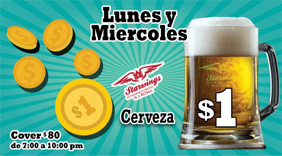 Starwings La Roma: Cerveza 1 peso (CDMX)