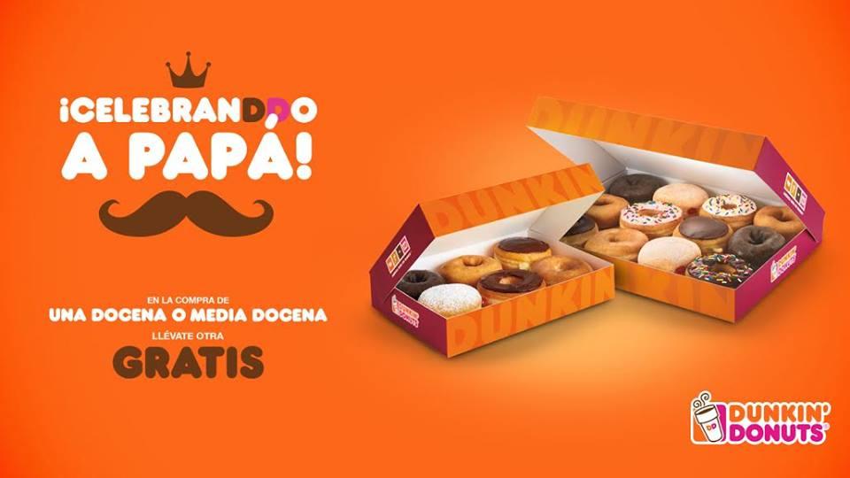 Dunkin Donuts: 2x1 en Docena o Media Docena de Donas (todos) y bebida gratis para papá 18 y 19 de Junio