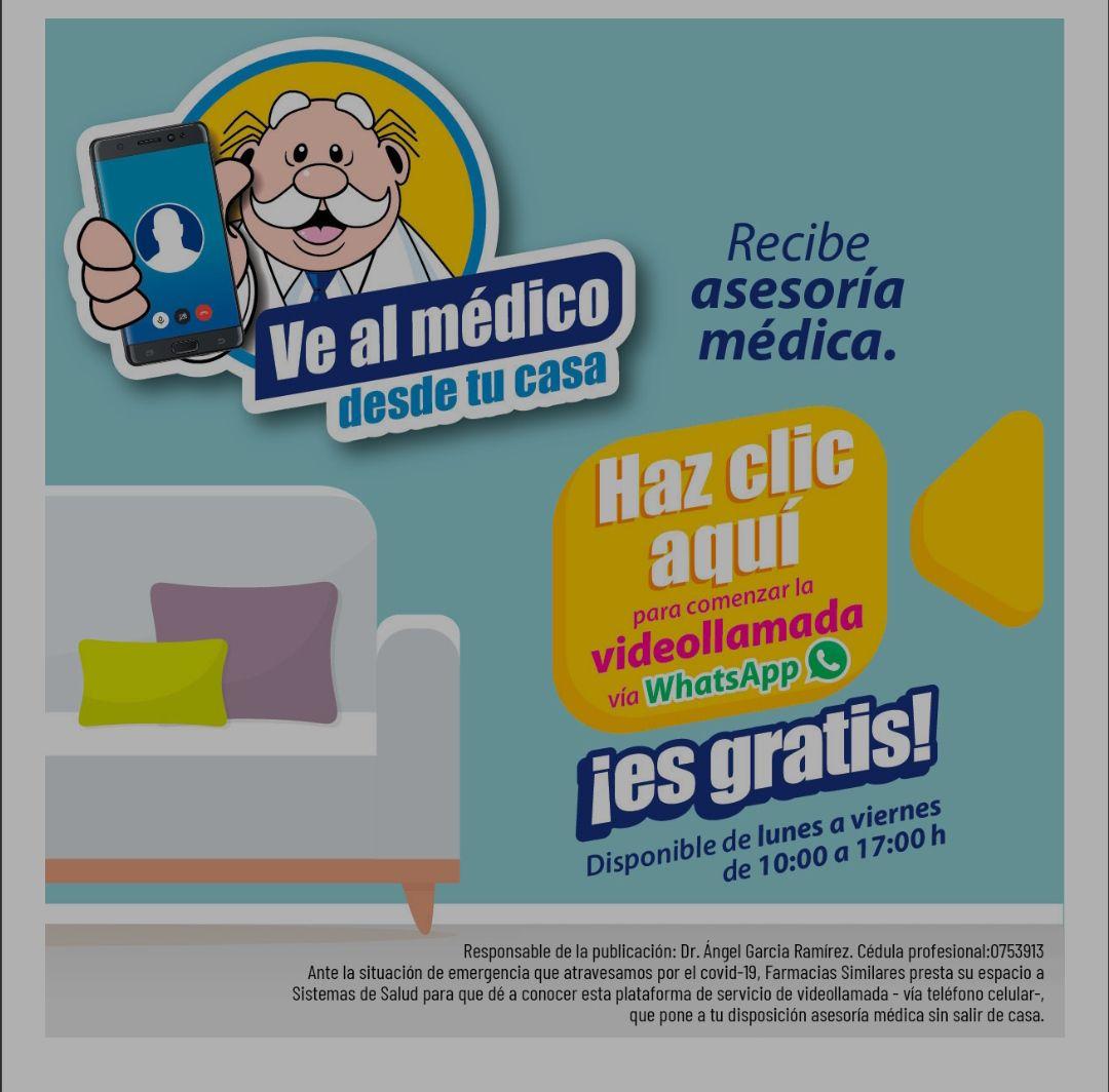 Farmacias Similares: Asesoría médica Gratuita #Quedateencasa