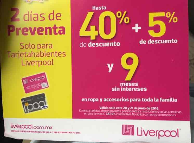 Liverpool: 2 días de preventa 20 y 21 de junio. Hasta 40% de descuento + 5% adicional para tarjetahabientes