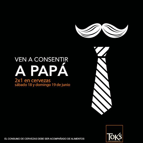 """Toks: Día del Padre 2×1 en cervezas el 18 y 19 de junio """"EXCELENTE PARA AL RATO VER EL PARTIDO DE MEXICO VS CHILE Y MAÑANA LLEVAR AL PADRE :)"""""""