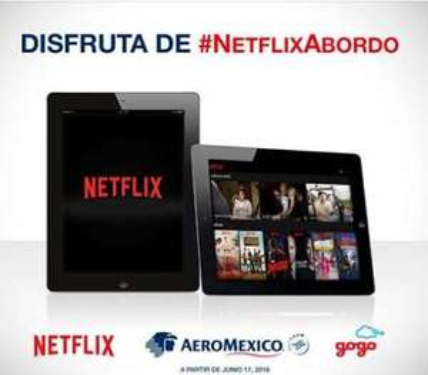 Aeroméxico: Wi-Fi para Netflix gratis por 4 meses