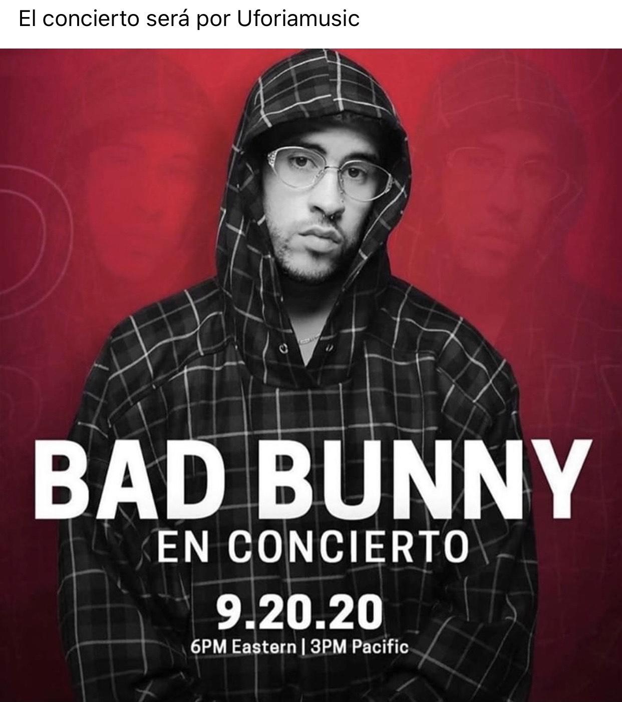 Concierto de badbuny (20 de Septiembre)