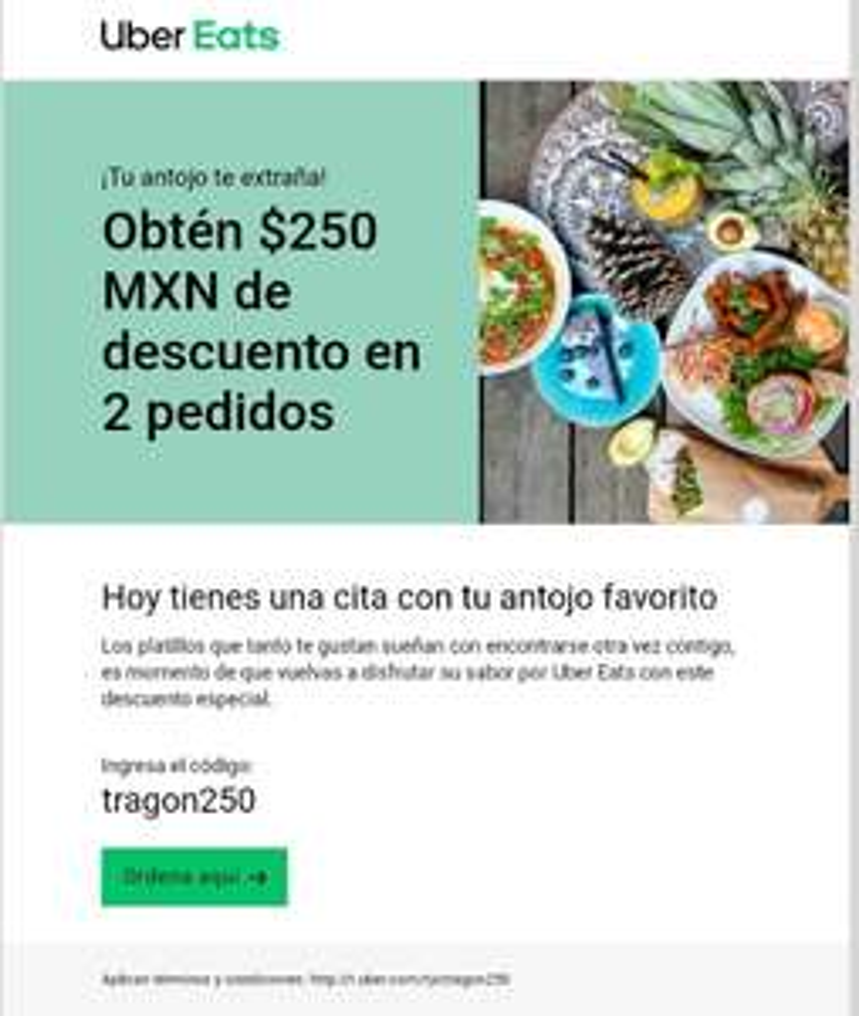 Uber Eats - $250 MXN de descuento en 2 pedidos ( USUARIOS SELECCIONADOS)