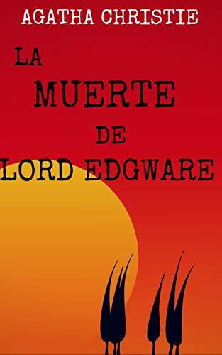 Amazon Kindle (gratis) LA MUERTE DE LORD EDGWARE de Agatha Christie y mas...