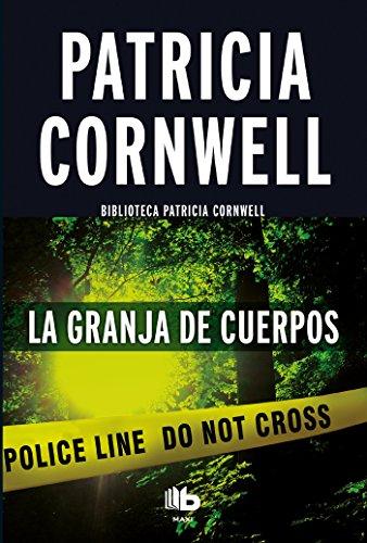 Amazon: Libro (pasta blanda) LA GRANJA DE LOS CUERPOS de Patricia Cornwell