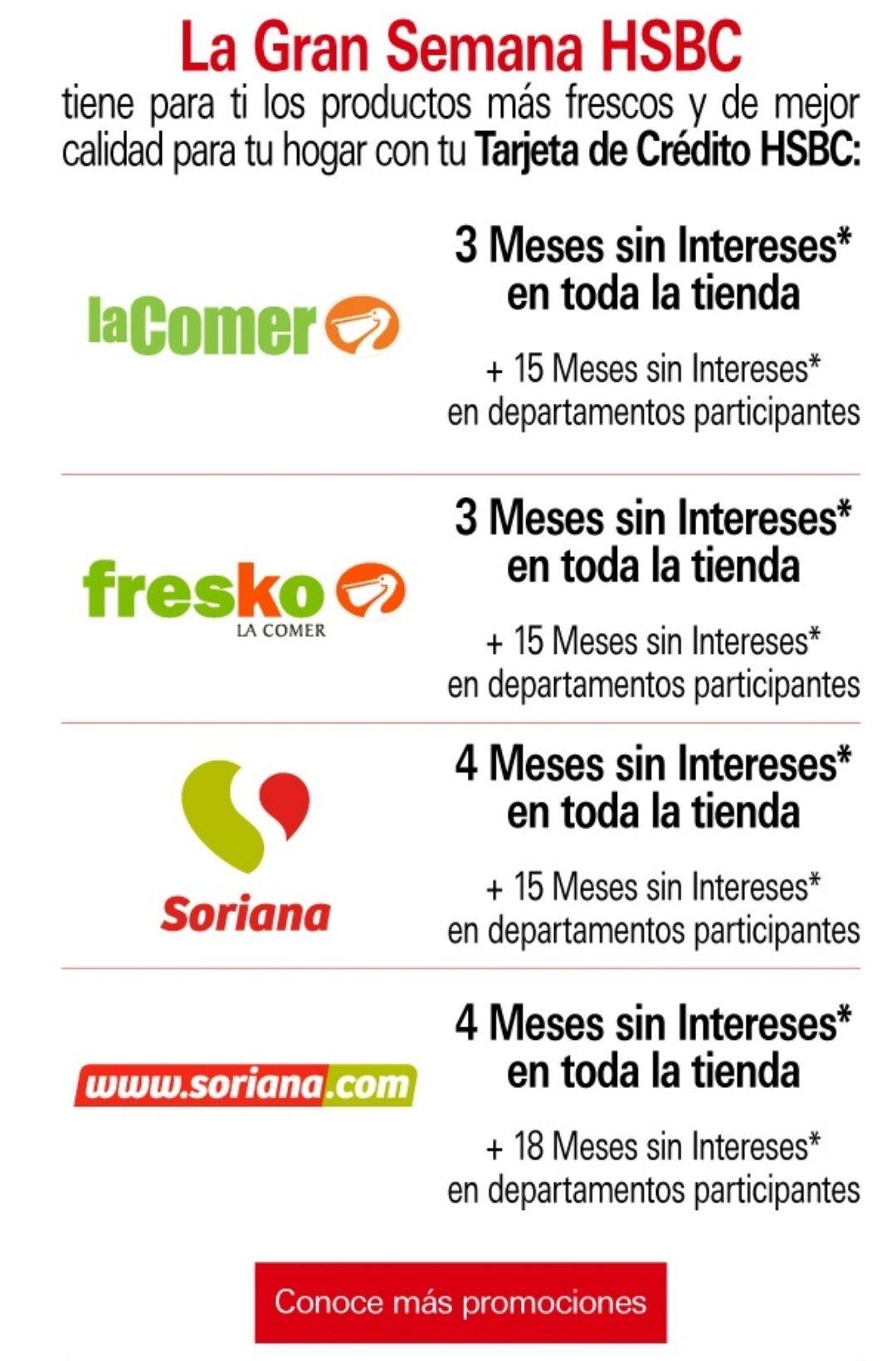 HSBC: Meses sin intereses en Soriana, La comer, etc