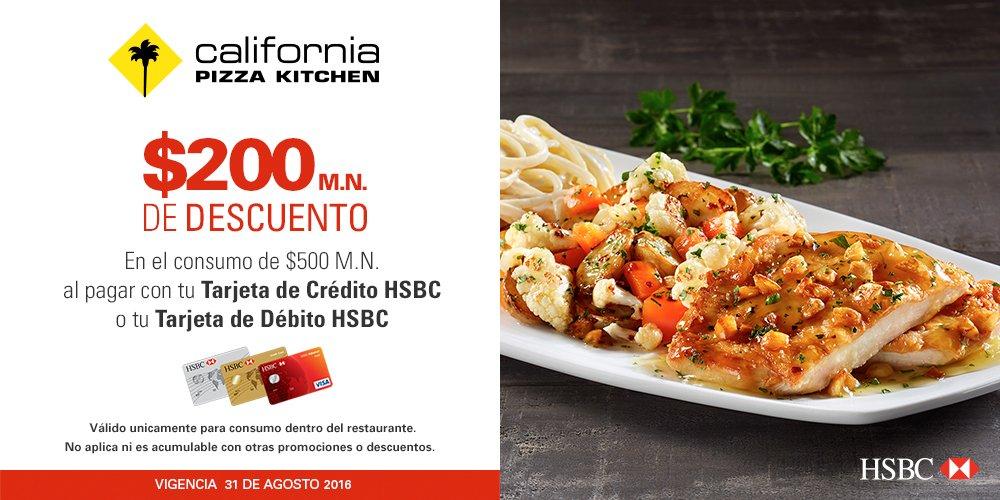 California Pizza Kitchen: $200 pesos de descuento al pagar con tarjetas HSBC